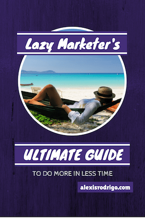 lazy-marketers-ultimate-productivity-guide