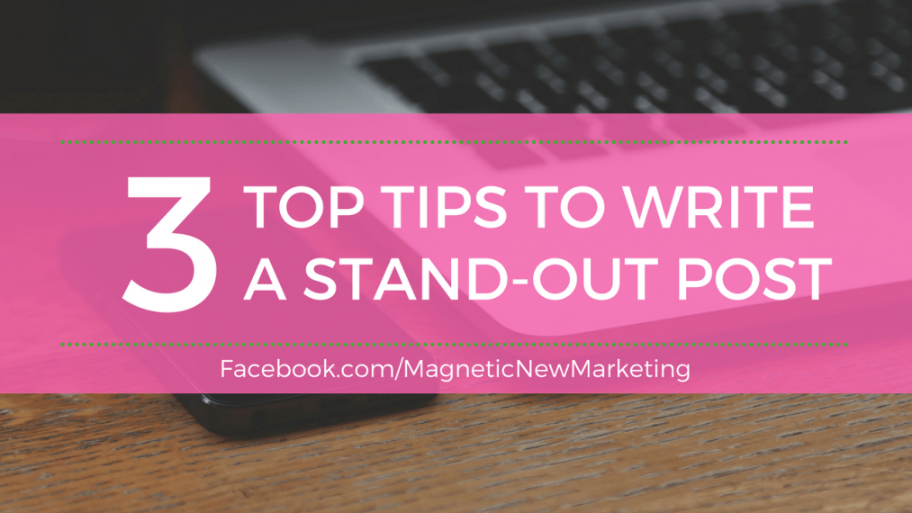 How to Write a Stand Out Blog Post