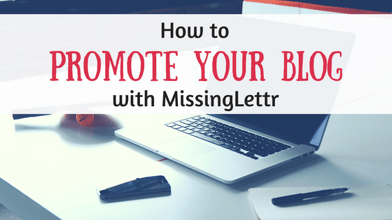 How to promote your blog with Missinglettr