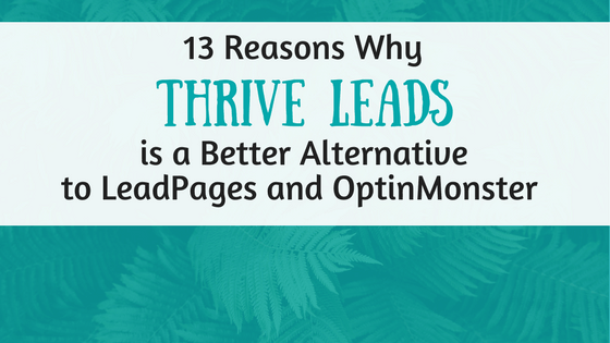 Thrive Leads Alternative to LeadPages (1)