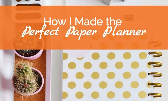 Perfect Paper Planner