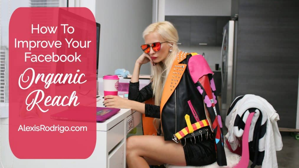 How to improve your Facebook organic reach ft