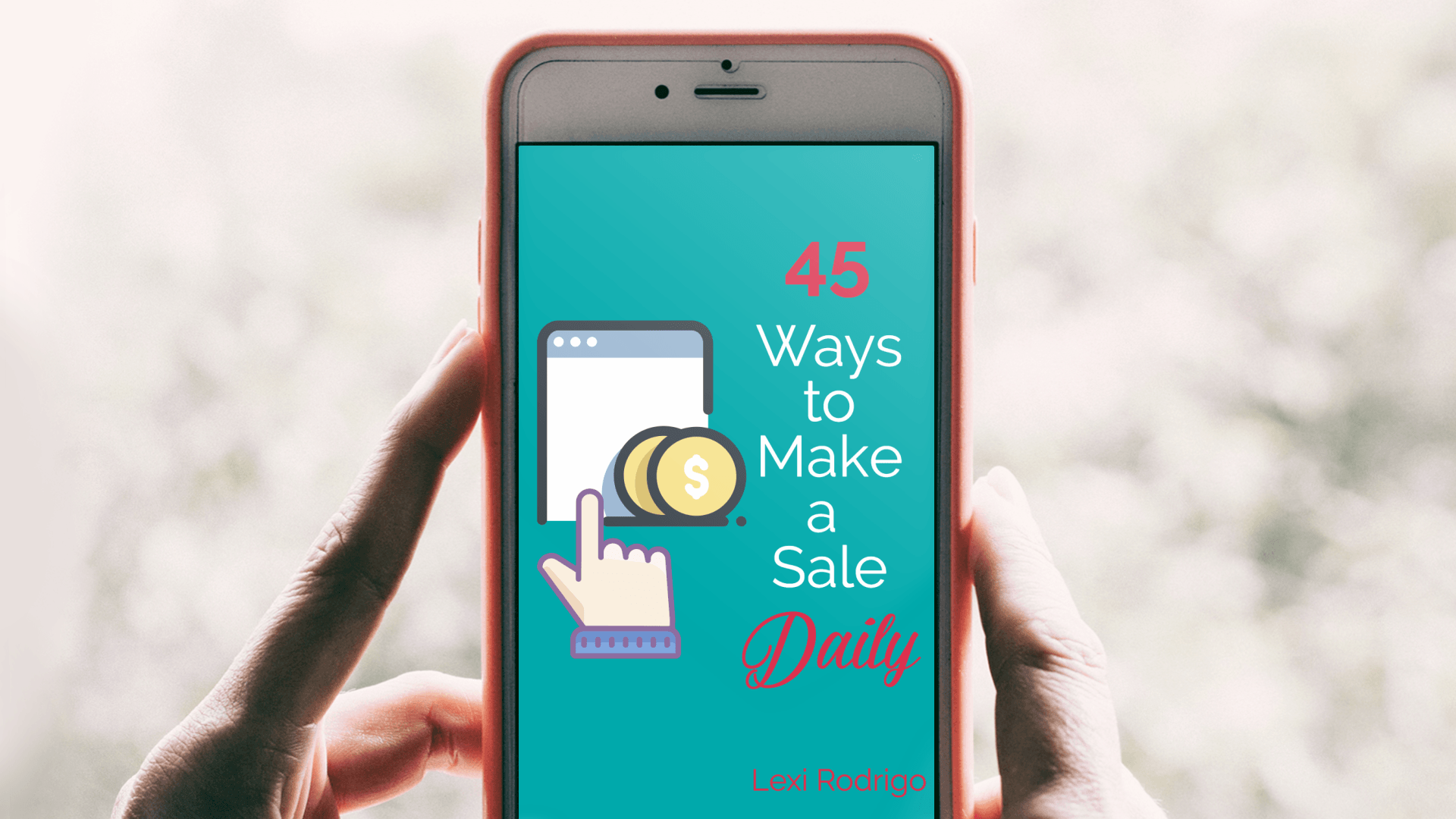 45 Ways to Make a Sale Daily