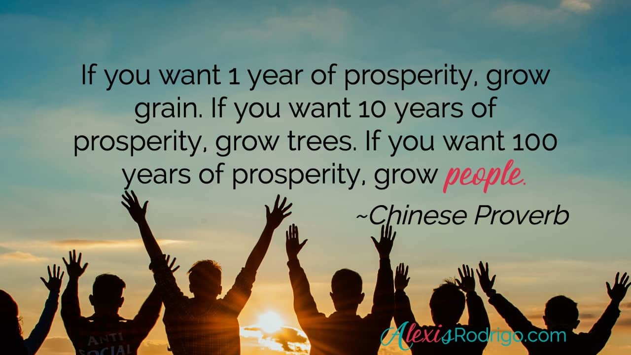 Grow People Chinese Proverb