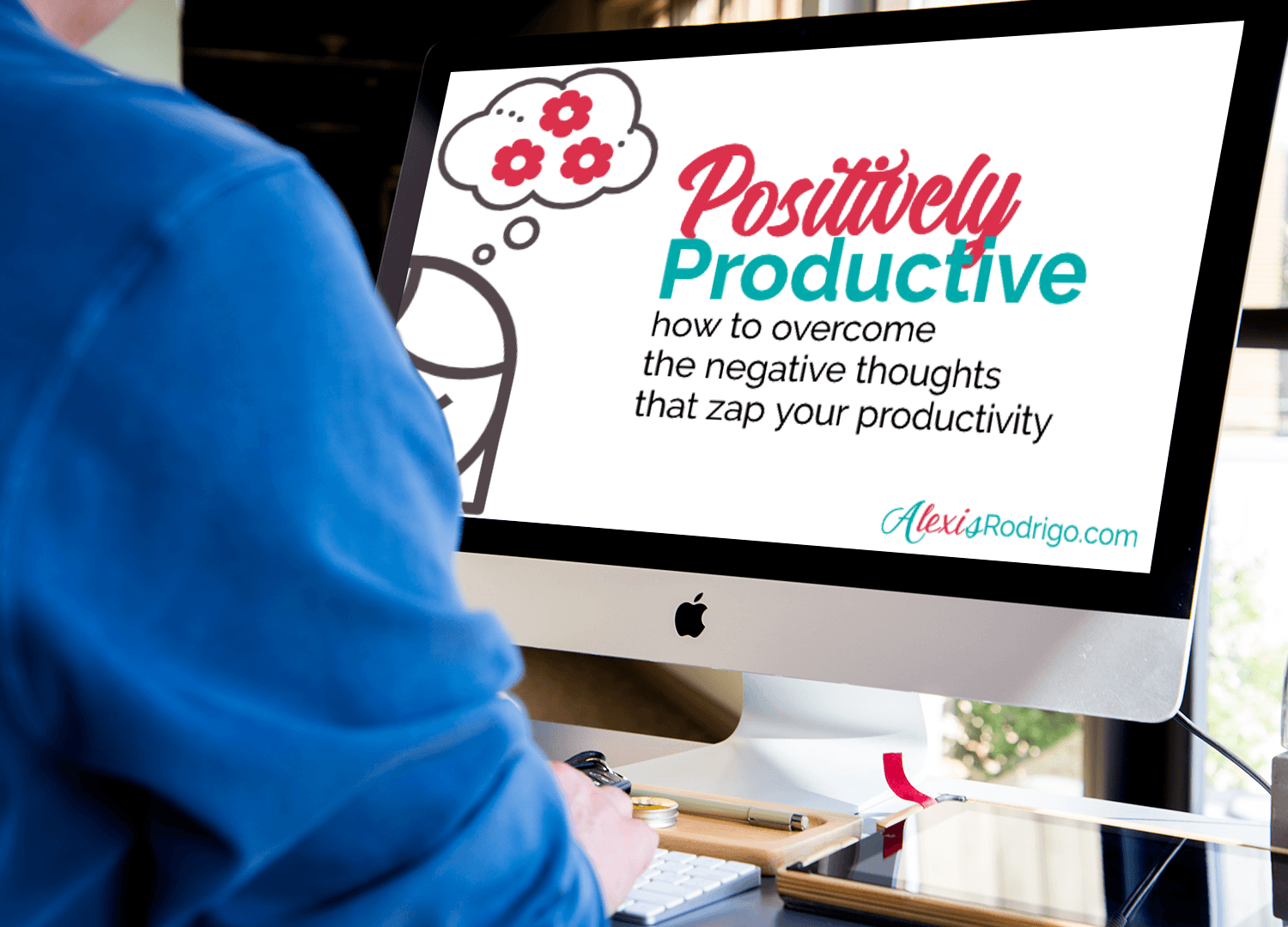 Positively Productive Online Course-Lexi Rodrigo