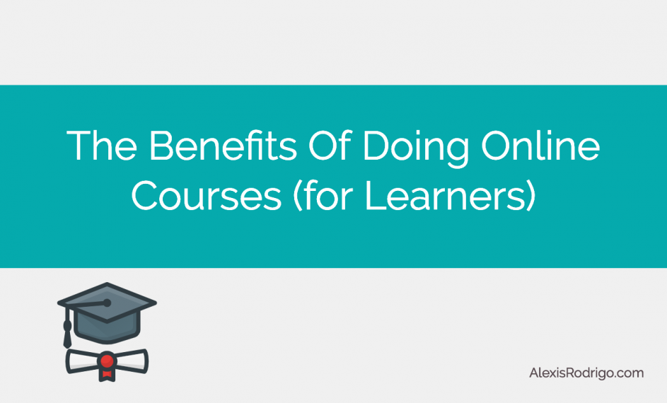 Online Courses: Benefits for Learners
