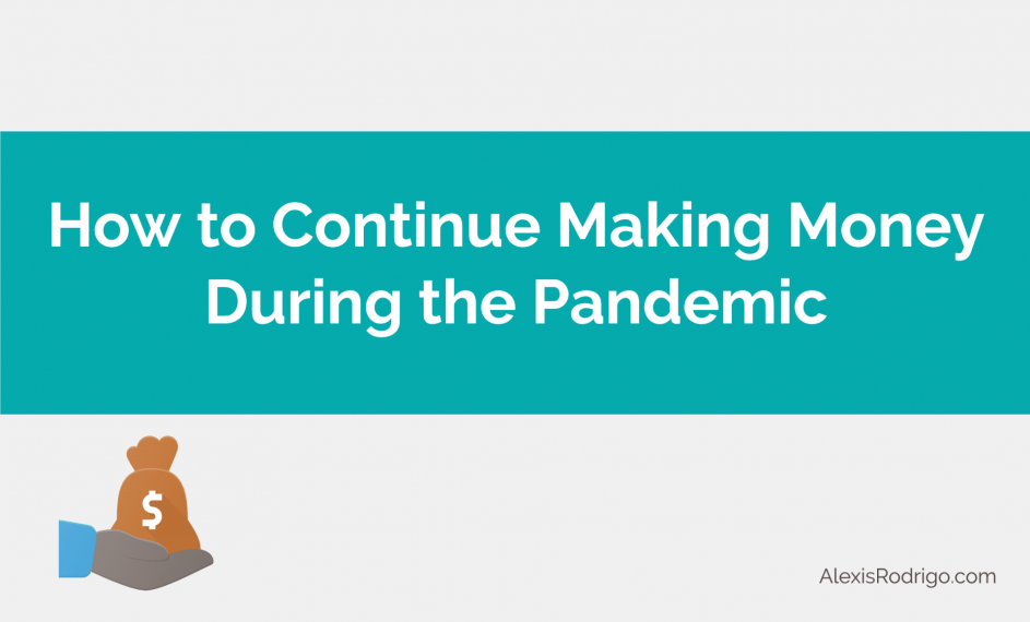 Make money during pandemic