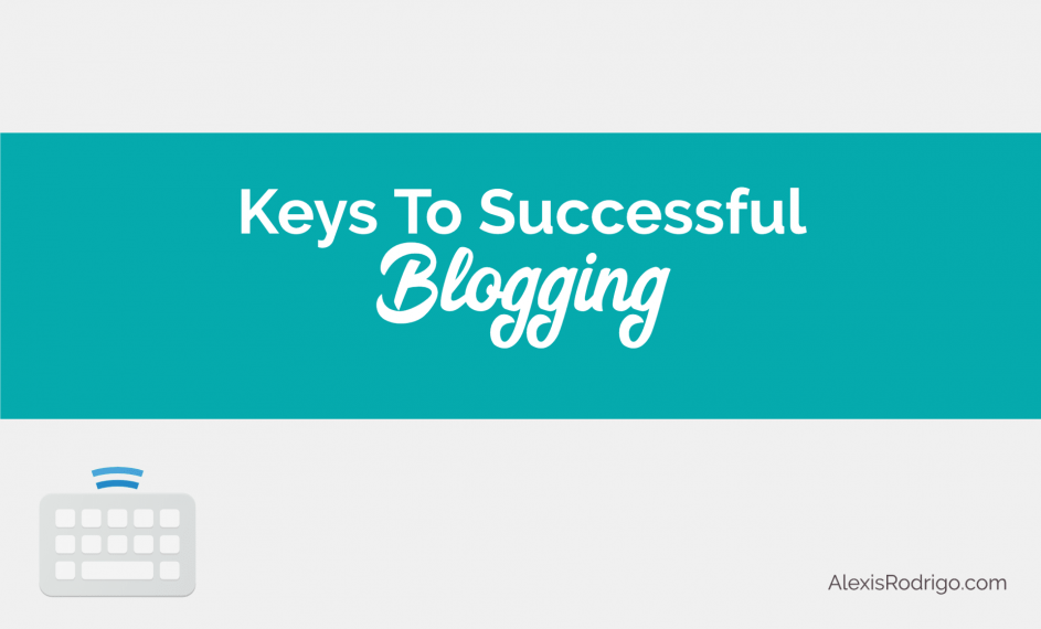 Keys to Successful Blogging