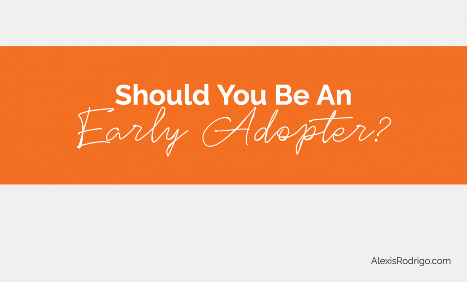 early adopter