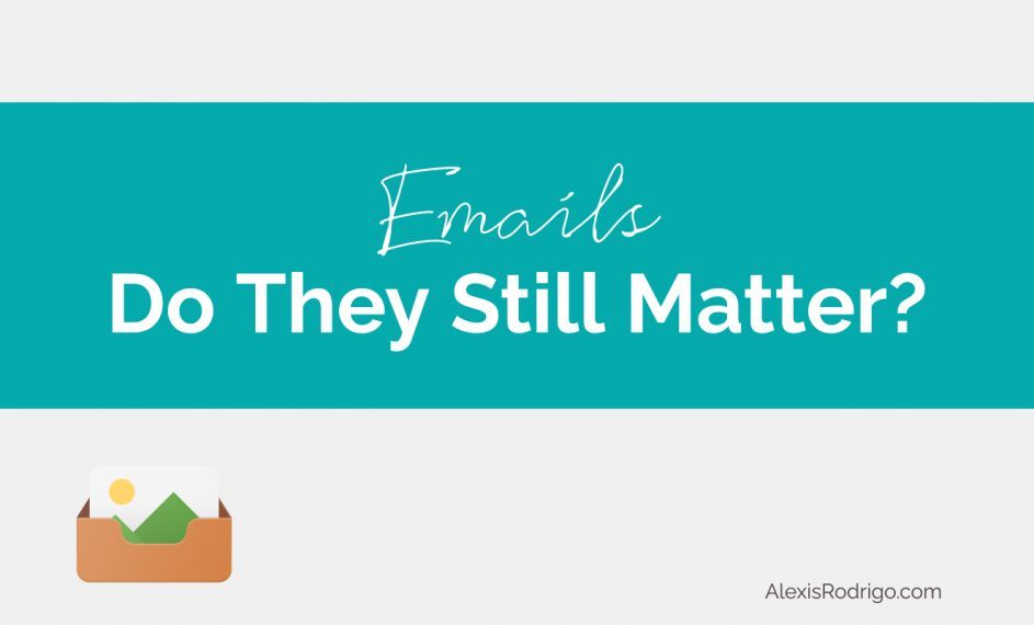 emails still matter