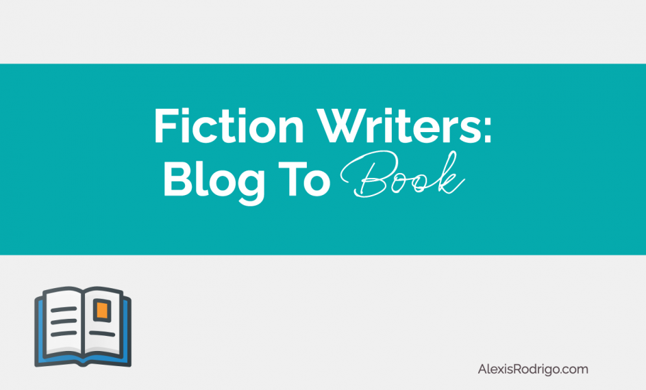 Blog to Book: Tips for Fiction Writers